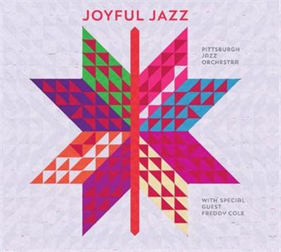 Pittsburgh Jazz Orchestra - Joyful Jazz (2015)