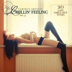 VA - Chillin' Feeling Vol 3: 20 Lazy Chill-Out Tunes (2016)