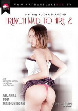 French Maid To Hire 2 / Нанять французскую гувернантку 2 (Nathan Blake Productions) (2015) FullHD 1080p